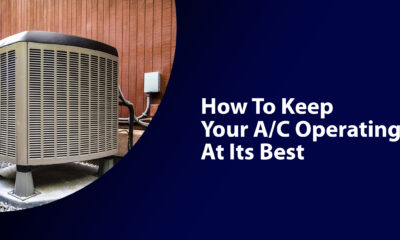 How To Keep Your A/C Operating At Its Best